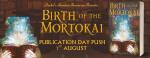 Birth Of TheMortokai