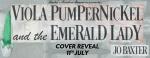 Viola Pumpernickel and the EmeraldLady